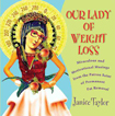 our-lady-of-weight-loss